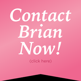 Contact Brian Now!